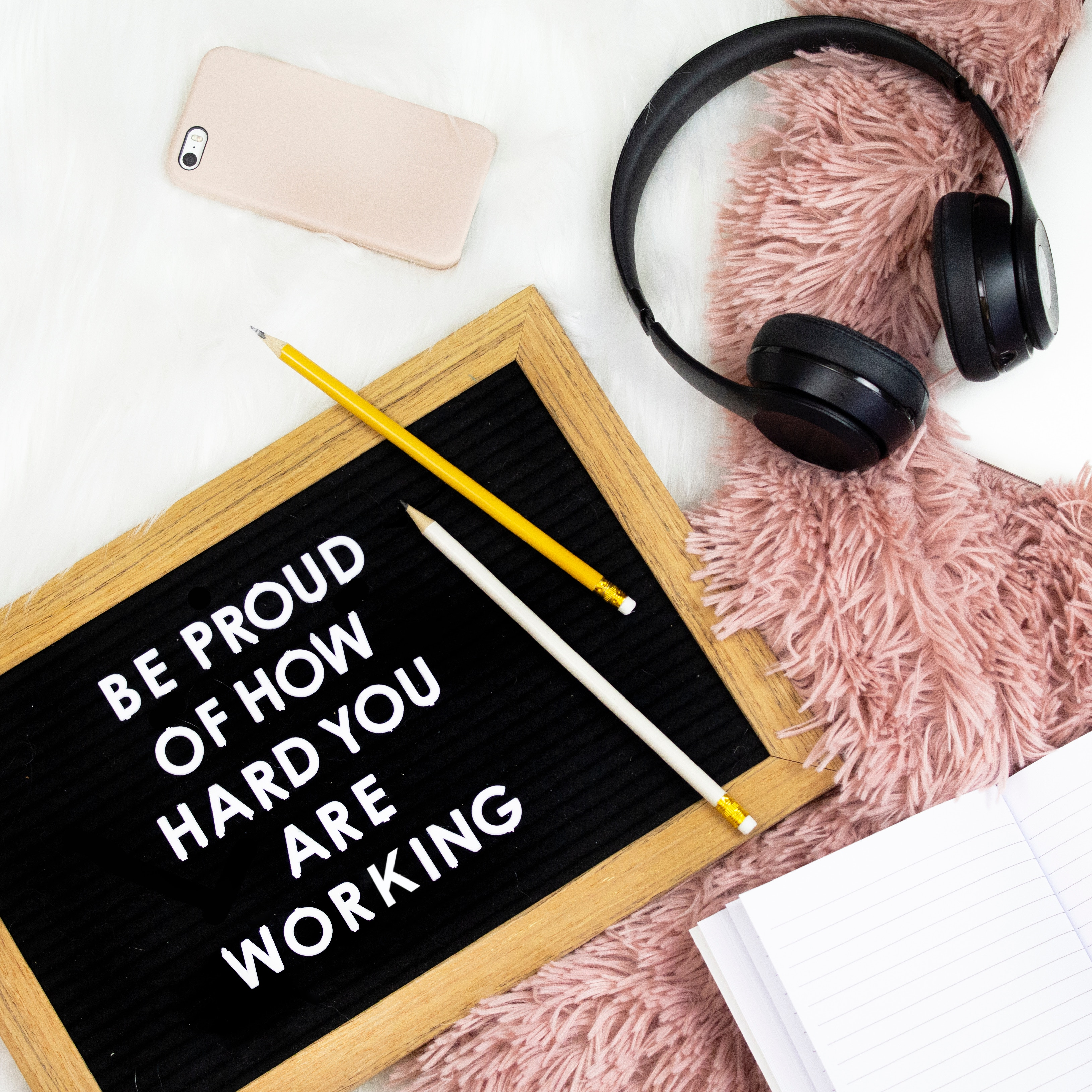 Be proud of hard work sign